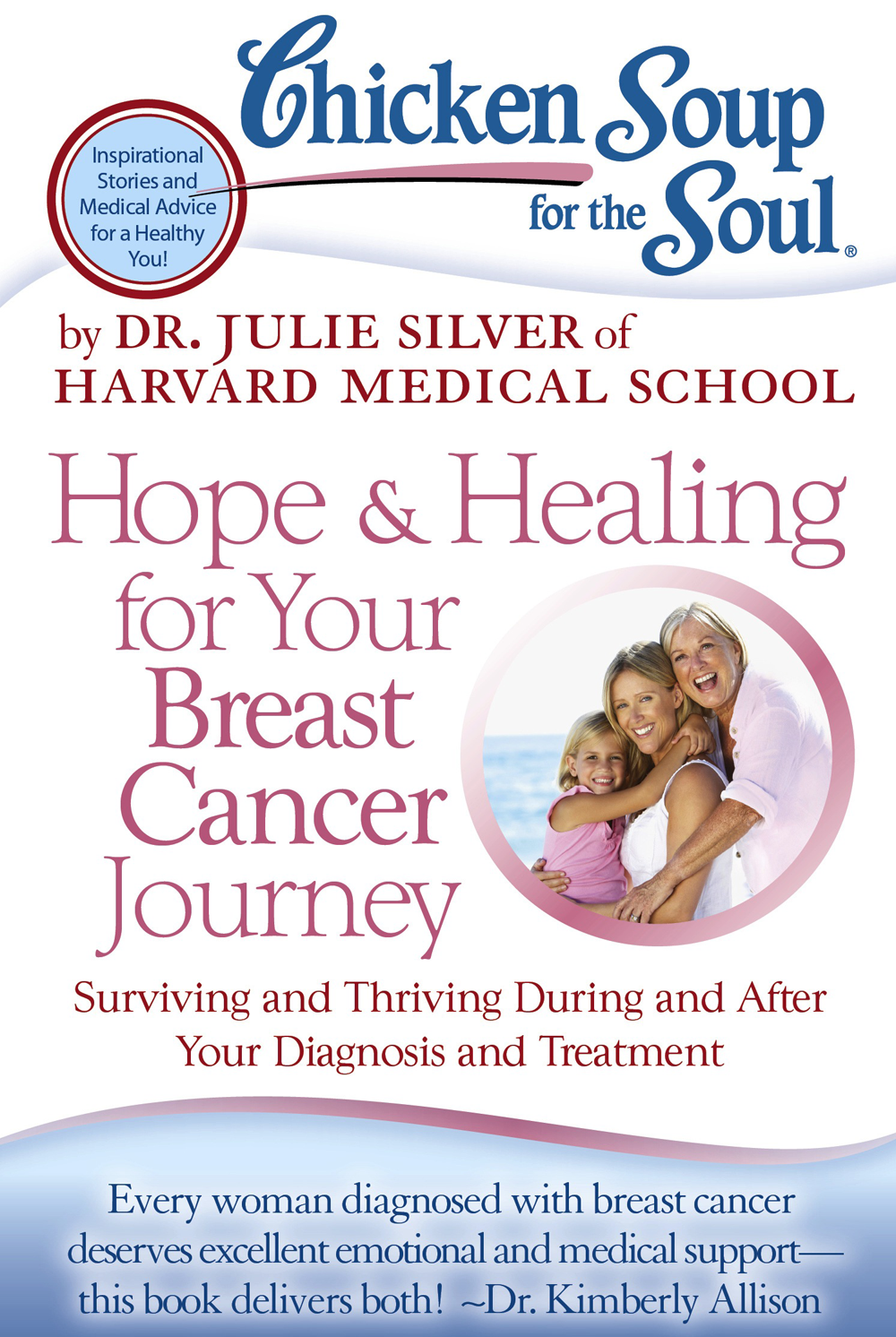 Chicken Soup For the Soul -Hope & Healing For Your Breast Cancer Journey Book Cover