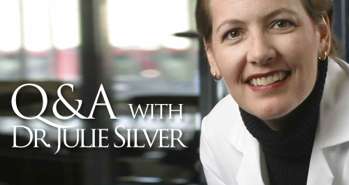 Q&A with Dr. Julie Silver
